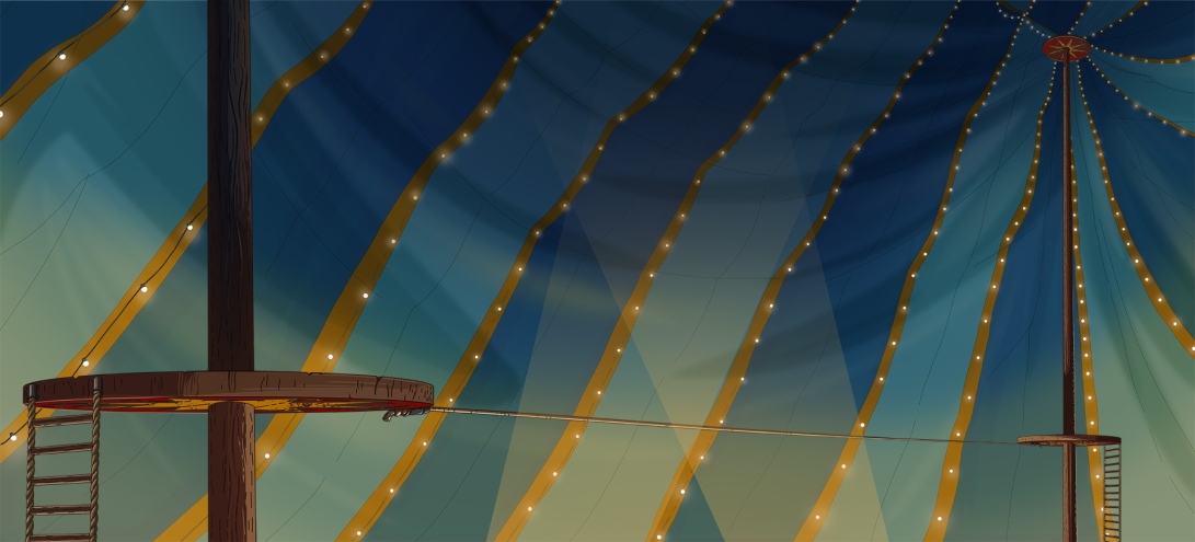 CG_Circus_Tent_INT_DAY_Tight_Rope_Straight_On_w_Close_Post_WEB-SAMPLE